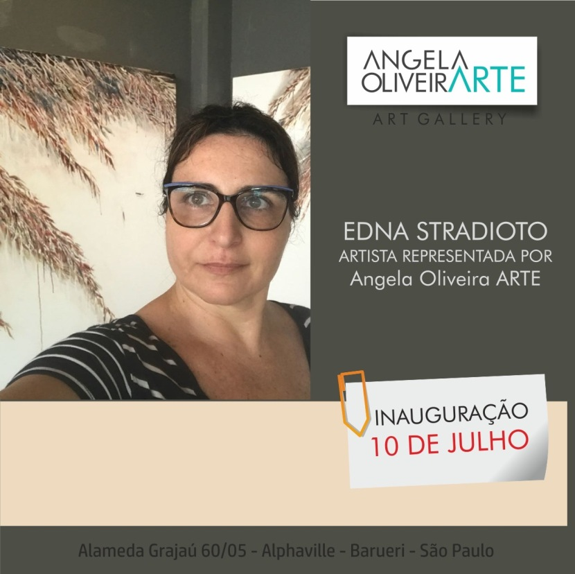 Representação pela Angela Oliveira Arte, galeria em Alphaville – SP, inauguração em10/07/2018